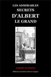 Les Admirables Secrets D'Albert Le Grand | Le Grand, Albert