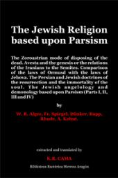 The Jewish Religion based upon Parsism | Cama, K.R.