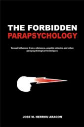 The Forbidden Parapsychology | Herrou Arag�n, Jos� Mar�a